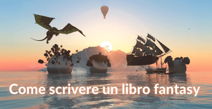 come scrivere una storia fantasy