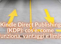 Kindle Direct Publishing come funziona
