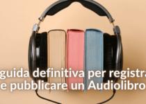 guida produzione audiolibri